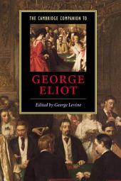 The Cambridge Companion to George Eliot