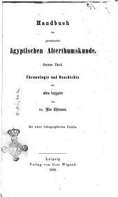 Handbuch der gesammten ägyptischen Alterthumskunde von Dr. Max Uhlemann: Chronologie und Geschichte der alten Aegypter