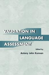 Validation in Language Assessment