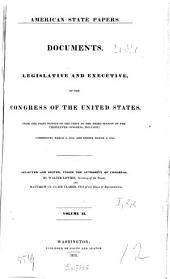 American State Papers: Documents, Legislative and Executive, of the Congress of the United States. From the 1st session of the 1st to the 3rd session of the 13th congress, inclusive: commencing March 3, 1789, and ending March 3, 1815, Volume 2