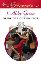 Bride in a Gilded Cage