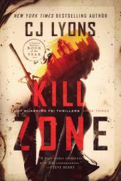 Kill Zone: Lucy Guardino FBI Thrillers Book 3