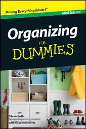 Organizing For Dummies, Mini Edition