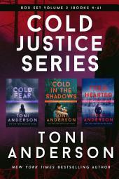 Cold Justice Series Box Set: Volume II: Books 4-6