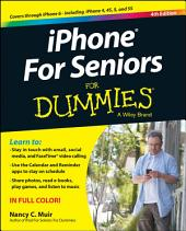 iPhone For Seniors For Dummies: Edition 4