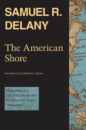 """The American Shore: Meditations on a Tale of Science Fiction by Thomas M. Disch—""""Angouleme"""""""