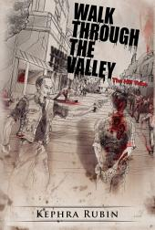 Walk Through the Valley: Book 1
