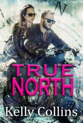 True North: Let Your Heart Be Your Compass