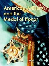 American Artillery and the Medal of Honor
