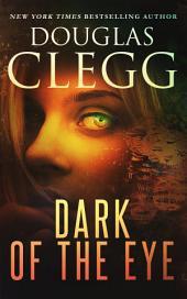 Dark of the Eye: A Supernatural Thriller