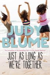 Just as Long as We're Together: Book 1
