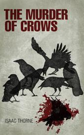 The Murder of Crows