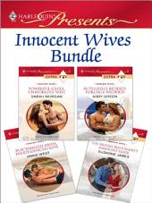 Innocent Wives Bundle: Powerful Greek, Unworldly Wife\Ruthlessly Bedded, Forcibly Wedded\Blackmailed Bride, Inexperienced Wife\The British Billionaire's Innocent Bride