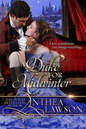 A Duke for Midwinter: A Victorian Christmas Novella