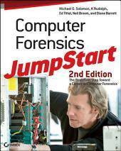 Computer Forensics JumpStart: Edition 2