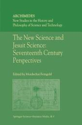 The New Science and Jesuit Science
