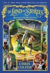 The Land of Stories: Book 4