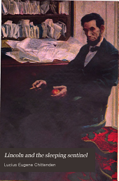 Lincoln and the Sleeping Sentinel: The True Story