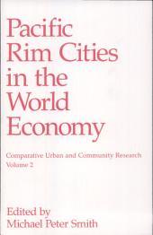 Pacific Rim Cities in the World Economy