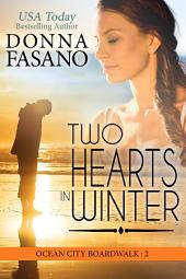 Two Hearts in Winter, Ocean City Boardwalk Series, Book 2