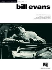 Bill Evans (Songbook): Jazz Piano Solos Series, Volume 19