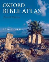 Oxford Bible Atlas: Edition 4