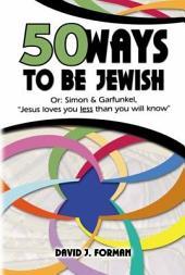 50 Ways to be Jewish