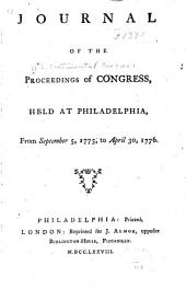 Journal of the proceedings of Congress: held at Philadelphia, from September 5, 1775, to April 30, 1776