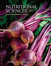 Nutritional Sciences: From Fundamentals to Food: Edition 3
