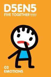 D5EN5 Emotions