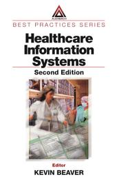 Healthcare Information Systems, Second Edition: Edition 2