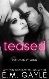 Teased: Purgatory Club Book #3