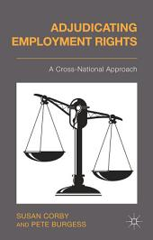 Adjudicating Employment Rights: A Cross-National Approach