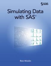 Simulating Data with SAS