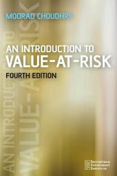 An Introduction to Value-at-Risk: Edition 4