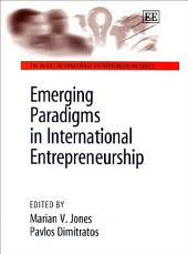 Emerging Paradigms in International Entrepreneurship