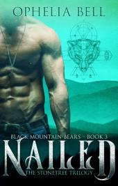Nailed: Black Mountain Bears #3