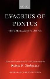 Evagrius of Pontus:The Greek Ascetic Corpus