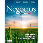 Negocios ProMéxico Noviembre: The New Mexican Energy Model