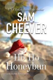 HoHo Honeybun (BWWM Romantic Suspense Mystery)