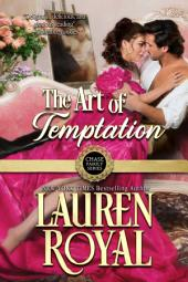 The Art of Temptation: Regency Chase Family Series, Book 3