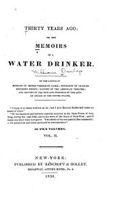 Thirty Years Ago: Or, The Memoirs of a Water Drinker, Volume 2