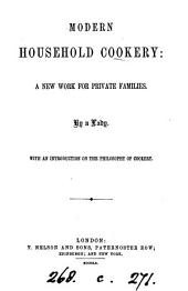 Modern household cookery, by a lady [S.J. Hale]. With an intr. on the philosophy of cookery