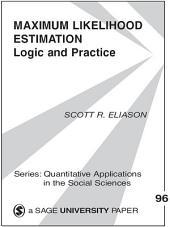 Maximum Likelihood Estimation: Logic and Practice