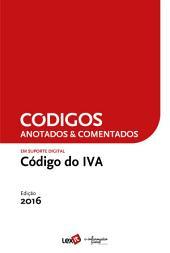 Código do IVA 2016 - Anotado & Comentado