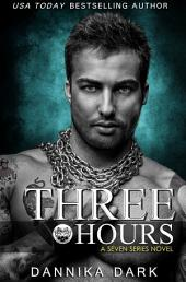 Three Hours (Seven Series #5)