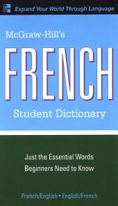 McGraw-Hill's French Student Dictionary: Edition 2