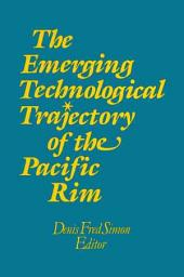The Emerging Technological Trajectory of the Pacific Rim