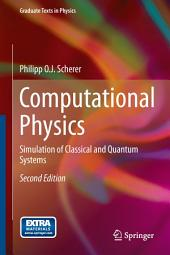 Computational Physics: Simulation of Classical and Quantum Systems, Edition 2