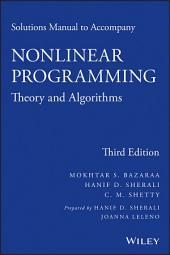 Solutions Manual to accompany Nonlinear Programming: Theory and Algorithms, Edition 3
